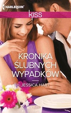 Kronika ślubnych wypadków - Jessica Hart - ebook