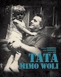 Tata mimo woli - Stanisław Staszewski, Kazik Staszewski, Jarosław Duś - ebook