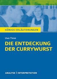 Die Entdeckung Der Currywurst Königs Erläuterungen Uwe