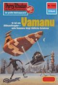 Perry Rhodan 1043: Vamanu - H.G. Ewers - E-Book