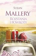 Rozstania i powroty - Susan Mallery - ebook