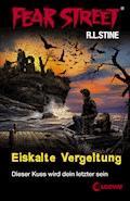 Fear Street 24 - Eiskalte Vergeltung - R.L. Stine - E-Book