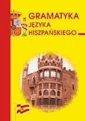 Gramatyka języka hiszpańskiego - Beata Haniec - ebook