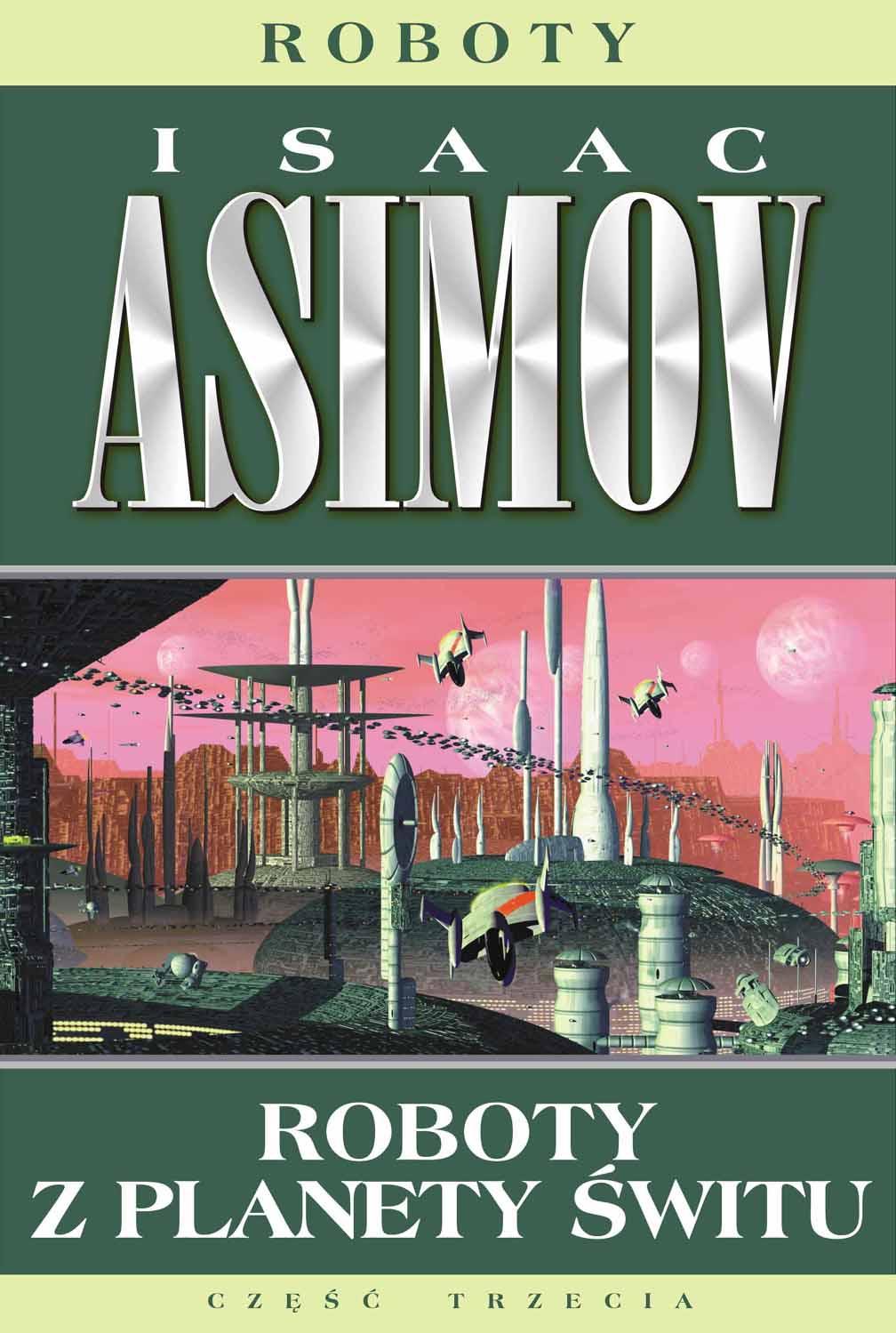 Roboty. Roboty z planety świtu - Isaac Asimov