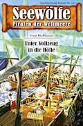 Seewölfe - Piraten der Weltmeere 532 - Fred McMason - E-Book