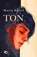 Toń - Marta Kisiel - ebook + audiobook