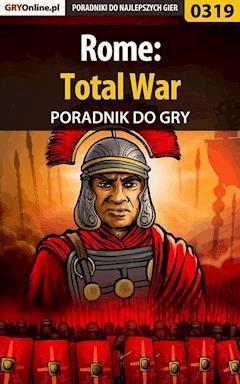 "Rome: Total War - poradnik do gry - Daniel ""Kull"" Sodkiewicz - ebook"