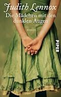 Die Mädchen mit den dunklen Augen - Judith Lennox - E-Book