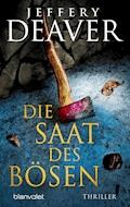 Die Saat des Bösen - Jeffery Deaver - E-Book