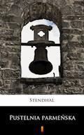 Pustelnia parmeńska - Stendhal - ebook