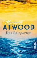 Der Salzgarten - Margaret Atwood - E-Book