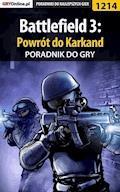 "Battlefield 3: Powrót do Karkand - poradnik do gry - Piotr ""MaxiM"" Kulka - ebook"