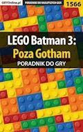"LEGO Batman 3: Poza Gotham - poradnik do gry - Jacek ""Ramzes"" Winkler - ebook"