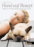 Hund auf Rezept - Dr. Milena Penkowa - E-Book