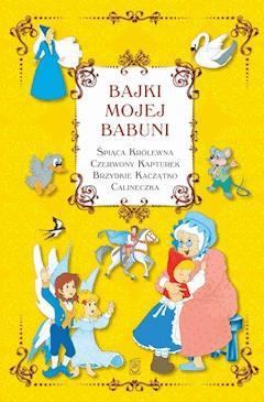 Bajki mojej babuni - Opracowanie zbiorowe - ebook