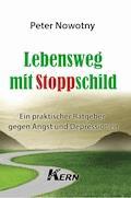 Lebensweg mit Stoppschild - Peter Nowotny - E-Book
