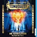 Tombquest - Die Schatzjäger. Das Buch der Toten - Michael Northrop - Hörbüch