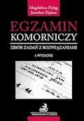 Egzamin komorniczy. Zbiór zadań z rozwiązaniami. Wydanie 4 - Magdalena Dyląg, Jarosław Ziętara - ebook