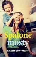 Spalone mosty - Eileen Curtright - ebook