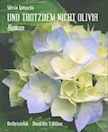 UND TROTZDEM NICHT OLIVIA - Silvia Götschi - E-Book