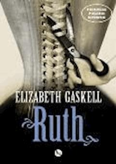 Ruth - Elizabeth Gaskell - ebook