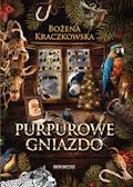 Purpurowe gniazdo - Bożena Kraczkowska - ebook