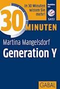 30 Minuten Generation Y - Martina Mangelsdorf - E-Book