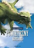 Powietrzny Korsarz - Piotr Wałkówski - ebook