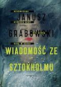 Wiadomość ze Sztokholmu - Janusz Grabowski - ebook