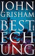 Bestechung - John Grisham - E-Book