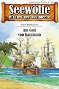 Seewölfe - Piraten der Weltmeere 477 - Fred McMason - E-Book