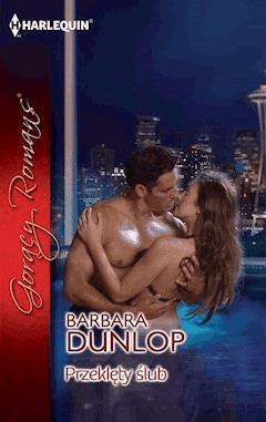 Przeklęty ślub - Barbara Dunlop - ebook
