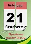 Syndrom czwartkowy - Sylwia Milczarczyk - ebook
