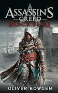 Assassin's Creed Band 6: Black Flag - Oliver Bowden - E-Book