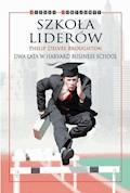 Szkoła liderów - Philip Delves Broughton - ebook