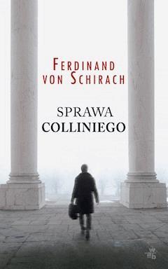 Sprawa Colliniego - Ferdinand von Schirach - ebook