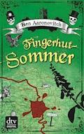 Fingerhut-Sommer - Ben Aaronovitch - E-Book