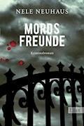 Mordsfreunde - Nele Neuhaus - E-Book