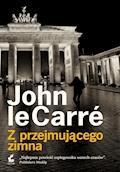 Z przejmującego zimna - John le Carré - ebook