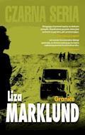 Granice - Liza Marklund - ebook