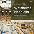 Weiskerns Nachlass - Christoph Hein - Hörbüch