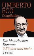 Die historischen Romane - Umberto Eco - E-Book