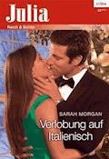 Verlobung auf Italienisch - SARAH MORGAN - E-Book