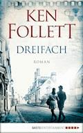 Dreifach - Ken Follett - E-Book