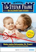 Dr. Stefan Frank 2501 - Arztroman - Stefan Frank - E-Book