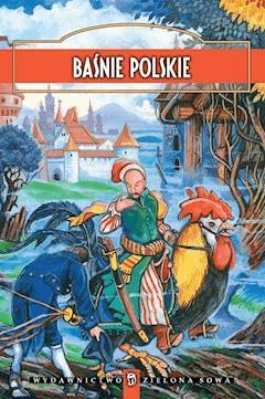 Baśnie polskie - Opracowanie zbiorowe - ebook