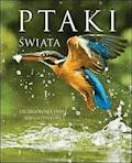 Ptaki świata - Jacek Twardowski, Kamila Twardowska - ebook