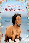 Dünensommer im Pferdeinternat - Tanja Janz - E-Book