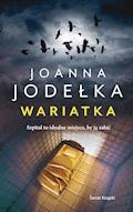 Wariatka - Joanna Jodełka - ebook