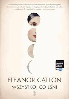 Wszystko, co lśni - Eleanor Catton - ebook
